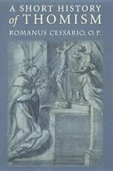 Short History of Thomism (ISBN: 9780813213866)