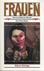 Frauen: German Women Recall the Third Reich (ISBN: 9780813522005)