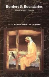 Borders and Boundaries: Women in India's Partition (ISBN: 9780813525525)
