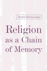 Religion as a Chain of Memory (ISBN: 9780813528281)