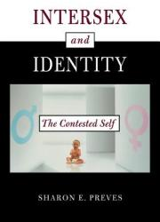 Intersex and Identity: The Contested Self (ISBN: 9780813532295)