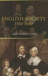 English Society: 1580-1680 (ISBN: 9780813532882)
