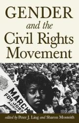 Gender and the Civil Rights Movement (ISBN: 9780813534381)
