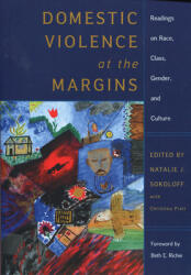 Domestic Violence at the Margins: Readings on Race, Class, Gender, and Culture (ISBN: 9780813535708)