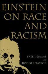 Einstein on Race and Racism (ISBN: 9780813539522)