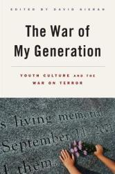 War of My Generation - Youth Culture and the War on Terror (ISBN: 9780813572611)