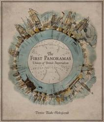 The First Panoramas: Visions of British Imperialism (ISBN: 9780816648610)