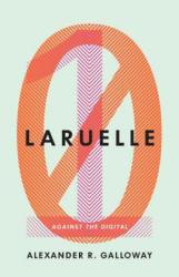 Laruelle - Against the Digital (ISBN: 9780816692132)
