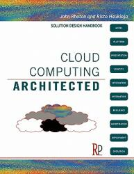 Cloud Computing Architected: Solution Design Handbook (ISBN: 9780956355614)
