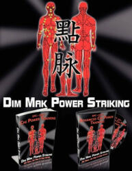 Dim Mak Power Striking - Al T Perhacs (ISBN: 9780982815519)