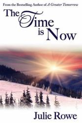 The Time Is Now (ISBN: 9780996097413)