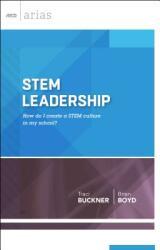 Stem Leadership: How Do I Create a Stem Culture in My School? (ISBN: 9781416620921)