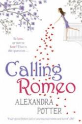 Calling Romeo - Alexandra Potter (2011)