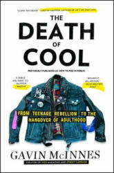 The Death of Cool - Gavin McInnes (ISBN: 9781451614183)