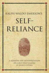 Ralph Waldo Emerson's Self Reliance - Andrew Holmes (2010)