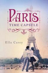 Paris Time Capsule (ISBN: 9781477829936)