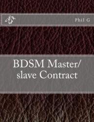 Bdsm Master/Slave Contract (ISBN: 9781482552676)