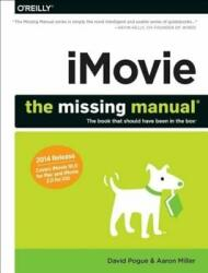 Imovie : The Missing Manual (ISBN: 9781491947326)