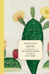 Mastery of the Sauces (ISBN: 9781493607884)