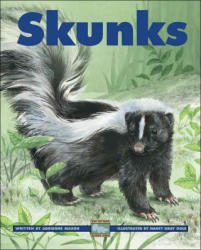 Adrienne Mason, Nancy Gray Ogle - Skunks - Adrienne Mason, Nancy Gray Ogle (ISBN: 9781553377344)