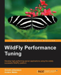 WildFly Performance Tuning - Anders Welen (ISBN: 9781783980567)
