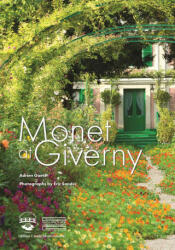 Monet at Giverny - Adrien Goetz (ISBN: 9782353402175)