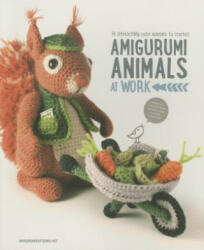 Amigurumi Animals at Work - Joke Vermeiren, Amigurumipatterns. net (ISBN: 9789491643040)