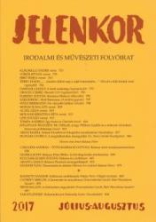 Jelenkor - Irodalmi és művészeti folyóirat - 2017. július - augusztus (2017)