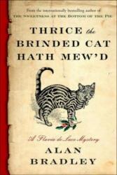 Thrice the Brinded Cat Hath Mew'd (2017)