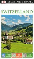 DK Eyewitness Travel Guide Switzerland (ISBN: 9780241273890)