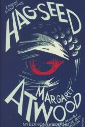 Margaret Atwood: Hag-Seed (ISBN: 9780099594024)