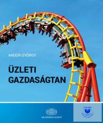 Üzleti gazdaságtan (ISBN: 9789634540595)