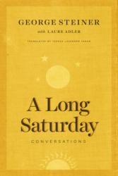 Long Saturday - Conversations (ISBN: 9780226350387)