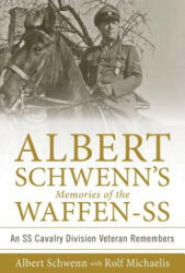 Albert Schwenns Memories of the Waffen-SS (ISBN: 9780764352973)