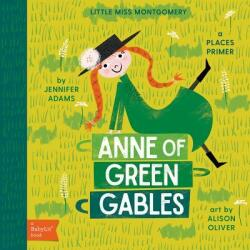 Little Miss Montgomery - Anne of Green Gables (ISBN: 9781423647829)