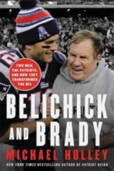 Belichick & Brady - Michael Holley (ISBN: 9780316266918)