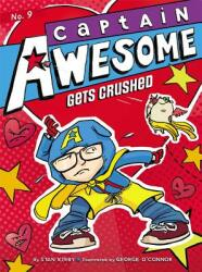 Captain Awesome Gets Crushed (ISBN: 9781442482135)