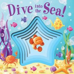 Dive Into the Sea! (ISBN: 9781499802979)