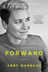 Forward: A Memoir (ISBN: 9780062467003)