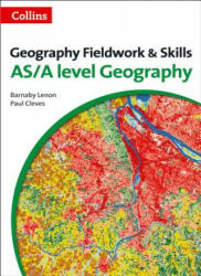 Geography Fieldwork and Skills: For As/A-Level (ISBN: 9780007592821)