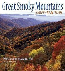 Great Smoky Mountains Simply Beautiful (ISBN: 9781560373049)