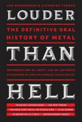 Louder Than Hell - Jon Wiederhorn (ISBN: 9780061958298)