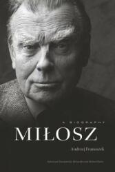 Milosz - A Biography (ISBN: 9780674495043)