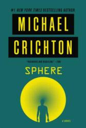 Michael Crichton - Sphere - Michael Crichton (ISBN: 9780062428868)