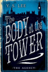 The Agency: The Body at the Tower (ISBN: 9780763687502)