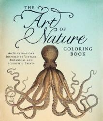 Art of Nature Coloring Book (ISBN: 9781440570605)