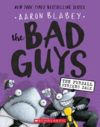 The Bad Guys in the Furball Strikes Back (ISBN: 9781338087499)