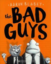 The Bad Guys (ISBN: 9780606400398)
