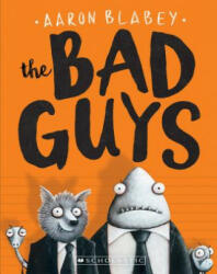 The Bad Guys (ISBN: 9780545912402)