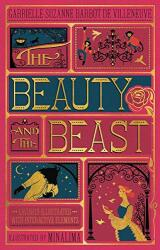 Beauty and the Beast (Illustrated with Interactive Elements) - Gabrielle-Suzanna Barbot de Villeneuve, MinaLima (ISBN: 9780062456212)